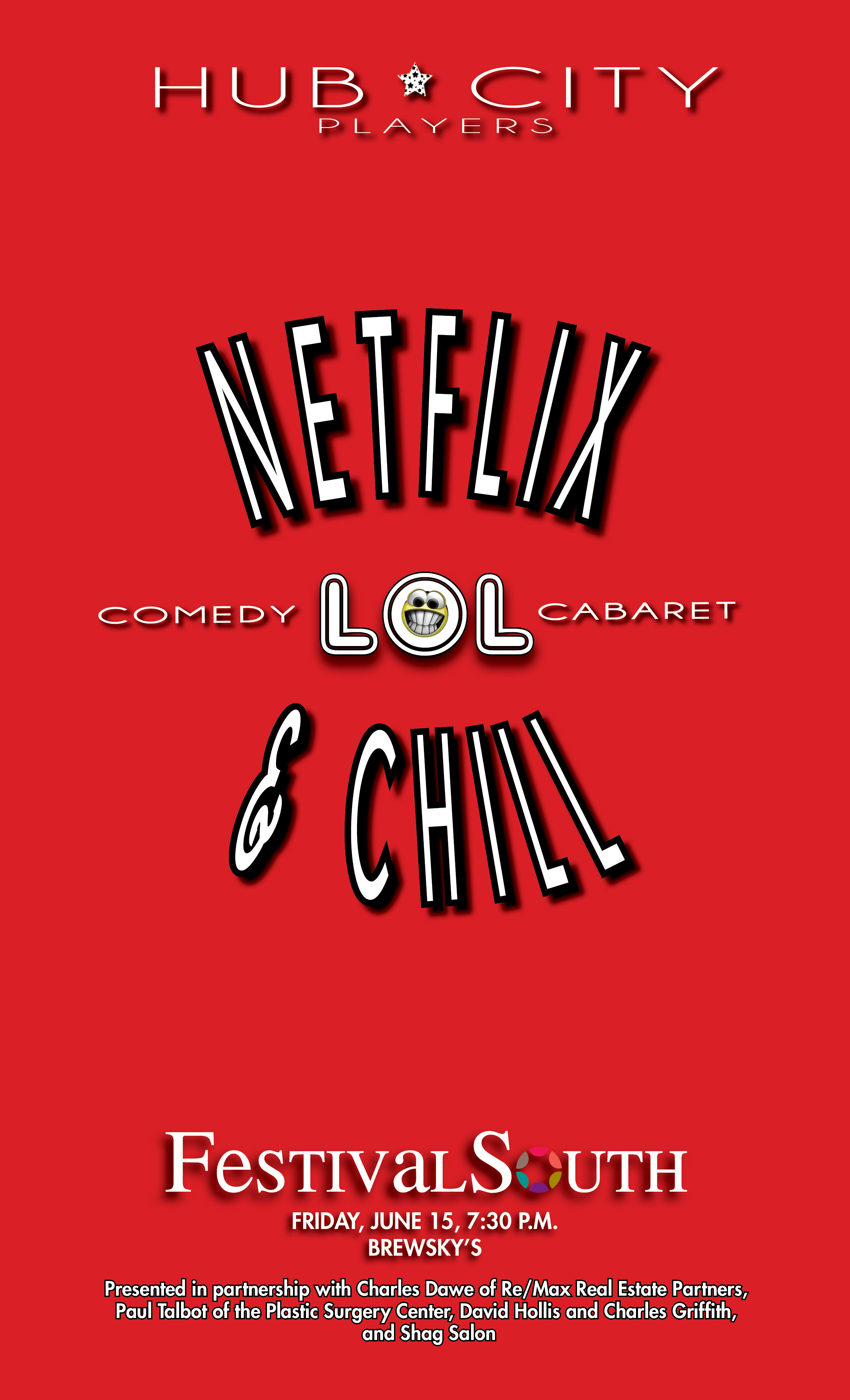 Lol Cabaret Netflix And Chill Feat The Hub City Players Festival South